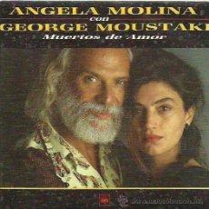 Discos de vinilo: ANGELA MOLINA CON GEORGE MOUSTAKI SINGLE SELLO CBS SOLO UNA CARA. Lote 44230238