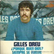 Discos de vinilo: GILLES DREU SINGLE SELLO HISPAVOX AÑO 1968. Lote 44230286
