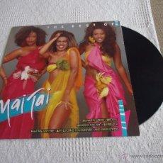 Discos de vinilo: THE BEST OF MAI TAI DISCO DE VINILO LP 1988 CNR. Lote 44234430