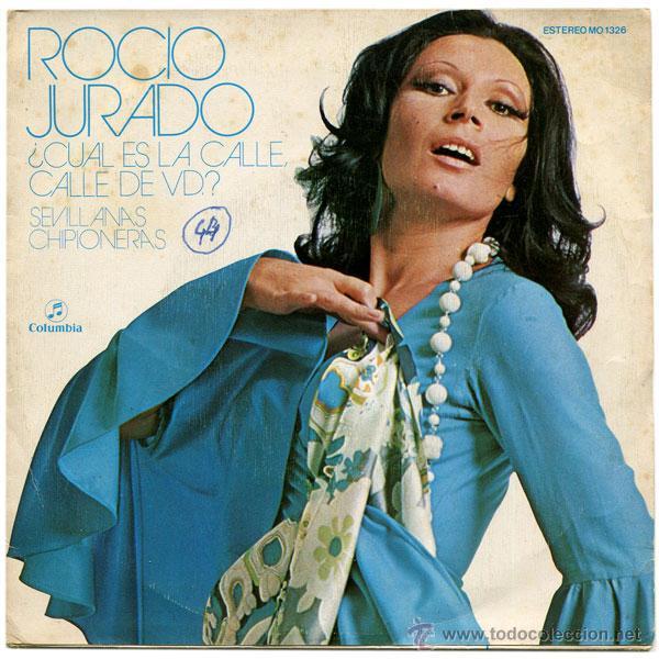 ROCIO JURADO - ¿CUAL ES LA CALLE, CALLE DE VD.? - SN PROMO SPAIN 1973 - COLUMBIA MO 1326 (Música - Discos - Singles Vinilo - Flamenco, Canción española y Cuplé)