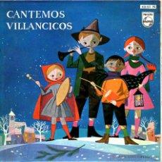 Discos de vinilo: CANTEMOS VILLANCICOS. Lote 44258400