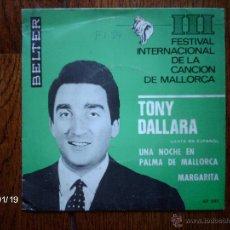 Discos de vinilo: TONY DALLARA - III FESTIVAL INTERNACIONAL DE LA CANCIÓN DE MALLORCA - CANTA EN ESPAÑOL . Lote 44261908