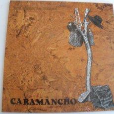 Discos de vinilo: CARAMANCHO-POR NUESTRA TIERRA MUY RARO. Lote 44271284