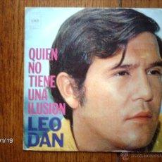 Discos de vinilo: LEO DAN - QUIEN NO TIENE UNA ILUSIÓN + VESTIDA DE BLANCO. Lote 44276124