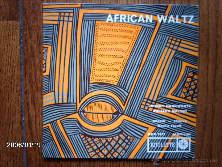 JOHNNY DANKWRTH + RICHARD MALTBY - AFRICAN WALTZ + 3 (Música - Discos de Vinilo - EPs - Jazz, Jazz-Rock, Blues y R&B)