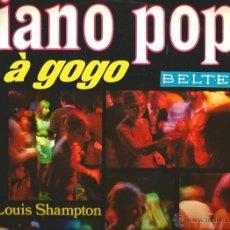 Discos de vinilo: LP TRIO LOUIS SHAMPTON: PIANO POPS À GOGO. Lote 44276471