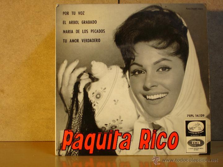 PAQUITA RICO - POR TU VOZ / EL ARBOL GRABADO / MARIA DE LOS PECADOS / TU AMOR VERDADERO - 1964 (Música - Discos de Vinilo - EPs - Flamenco, Canción española y Cuplé)