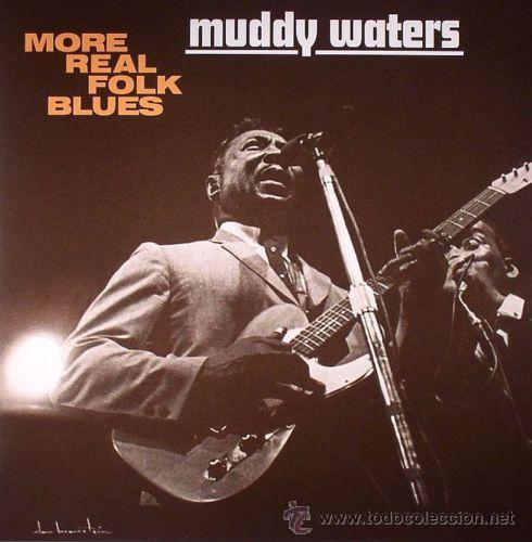 MUDDY WATERS-MORE REAL FOLK BLUES,LP HQ VIRGIN VINYL 140 GRAM (Música - Discos - LP Vinilo - Jazz, Jazz-Rock, Blues y R&B)