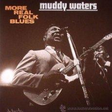 Discos de vinilo: MUDDY WATERS-MORE REAL FOLK BLUES,LP HQ VIRGIN VINYL 140 GRAM. Lote 44282534