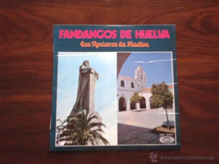 FANDANGOS DE HUELVA ( LOS ROCIEROS DE HUELVA ) (Música - Discos de Vinilo - Maxi Singles - Flamenco, Canción española y Cuplé)