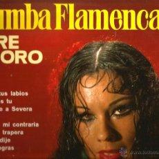 Discos de vinilo: LP RUMBA FLAMENCA TERE DE ORO (BEBÍ DE TUS LABIOS, FLORES NEGRAS, HAMBRE, VANIDAD,PUÑALADA TRAPERA ). Lote 44299805