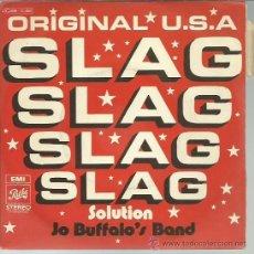 Discos de vinilo: JO BUFFALO'S BAND - SLAG SOLUTION - SINGLE EMI 1972. Lote 44299922