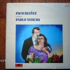 Discos de vinilo: CUARTETO CEDRON CANTA RAUL GONZALEZ TUÑON - PACO IBAÑEZ CANTA PABLO NERUDA . Lote 44300659
