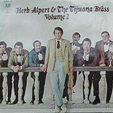 Discos de vinilo: HERB ALPERT & THE TIJUANA BRASS - VOLUMEN 2 - (A&M-1968). Lote 44303411