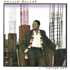 Discos de vinilo: PHILIP BAILEY - INSIDE OUT - (CBS-1986). Lote 44303718