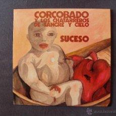 Discos de vinilo: CORCOBADO Y LOS CHATARREROS DE SANGRE Y CIELO, SUCESO + 3 (TRIQUINOISE 91) SINGLE EP. Lote 44305264