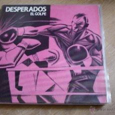 Discos de vinilo: DESPERADOS, EL GOLPE, NOLA RECORDS, 1989, MOVIDA, LP. Lote 44310865