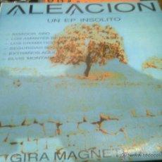 Discos de vinilo: ¡ FIRMADO POR SERVANDO ! - ALEACIÓN, UN EP INSOLITO (1988) AVIADOR DRO,SEGURIDAD SOCIAL,EXTRAÑOS AQ.. Lote 44311482