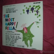 Discos de vinilo: THE MOST HAPPY FELLA FRANK LOESSER MUSICAL JEROME ESKOW EMI ENGLAND MONO. Lote 44312340