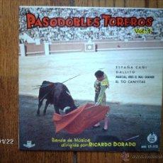 Discos de vinilo: PASODOBLES TOREROS VOL. 1 - BANDA DE MÚSICA DIRIGIDA POR RICARDO DORADO - ESPAÑA CAÑÍ + 3. Lote 44314763