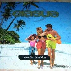Discos de vinilo: ERASURE - LOVE TO HATE YOU - SINGLE ESPAÑOL SANNI PROMO. Lote 44319225