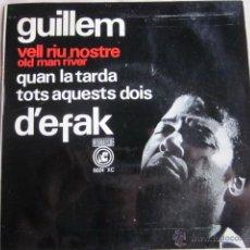 Discos de vinilo: GUILLEM D'EFAK - VELL RIU NOSTRE + 2 - CONCENTRIC 6024 XC.. Lote 44321728