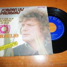 Discos de vinilo: BRAULIO SOBRAN LAS PALABRAS / A TI QUE HOY DESPIERTAS A LA VIDA EUROVISION 1976 SINGLE VINILO ESPAÑA. Lote 44322639
