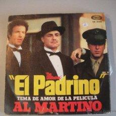 Discos de vinilo: MAGNIFICO SINGLE DE AL MARTINO - EL PADRINO -. Lote 44323755