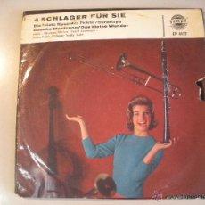 Discos de vinilo: MAGNIFICO SINGLE DE 4 SCHLAGER - FUR - SIE -. Lote 44324002