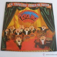 Discos de vinilo - TOPOLINO RADIO ORQUESTA - LA TOPOLINO ATACA DE NUEVO - 44328523