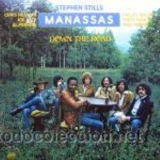 Discos de vinilo: MANASSAS - DOWN THE ROAD. Lote 44333644