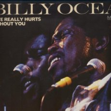 Dischi in vinile: BILLY OCEAN - LOVE REALLY HURTS WITHOUT YOU . Lote 44341119