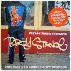Discos de vinilo: FREDDY FRESH PRESENTS B-BOY STANCE (ORIGINAL OLD SKOOL PARTY ROCKERS - 2 LP UK 2002 - STRUT LP 012. Lote 44343427