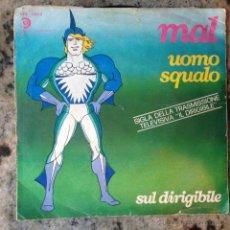 Discos de vinil: MAL - UOMO SQUALO . SINGLE . 1979 RICORDI ITALY - SRL 10910 . Lote 44349086