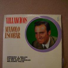Discos de vinilo: MANOLO ESCOBAR (VILLANCICOS) - ARRIERO A BELÉN - PALMAS DE REY - YA NO HAY CARIDAD -MILAGRO FELIZ. Lote 44351115