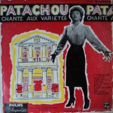 Discos de vinilo: PATACHOU - CHANTE AUX VARIETES - EDICIÓN DE 1955 DE FRANCIA - 10 PULGADAS. Lote 44352819