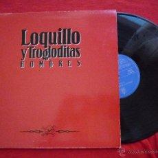 Discos de vinilo: LP - LOQUILLO Y LOS TROGLODITAS - HOMBRES - HISPAVOX,1991- PORTADA DOBLE CON LAS LETRAS. Lote 44355422
