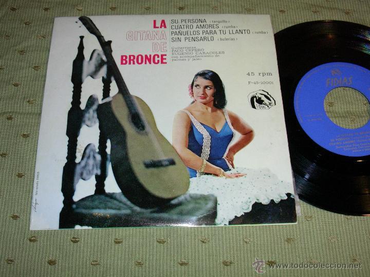 LA GITANA DE BRONCE SU PERSONA CUATRO AMORES FIDIAS 1966 EP (Música - Discos de Vinilo - EPs - Flamenco, Canción española y Cuplé)