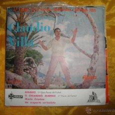 Discos de vinilo: CLAUDIO VILLA. BINARIO + 3. EP. 1º FESTIVAL CANCION MEDITERRANEA 1959. VINILO IMPECABLE. Lote 44360409