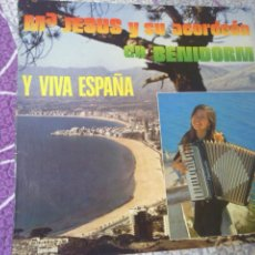 Discos de vinilo: MªJESUS Y SU ACORDEON EN BENIDORM Y VIVA ESPAÑA. Lote 44363154