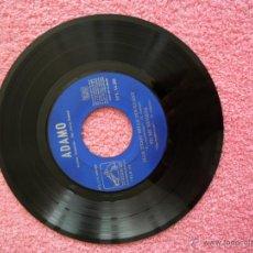 Discos de vinilo: ADAMO TON NOM 1966 LA VOZ DE SU AMO 14288 SÓLO DISCO. Lote 44364775