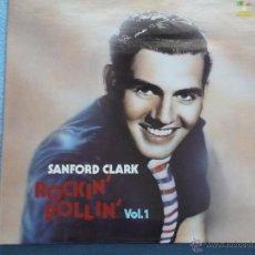 Discos de vinilo: SANFORD CLARK,ROCKIN ROLLIN REDICION ALEMANA DEL 86. Lote 44364883