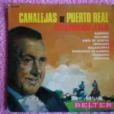 Discos de vinilo: CANALEJAS DE PUERTO REAL 1961 BELTER 52059 ALEGRIAS DISCO VINILO. Lote 44366018