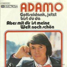 Discos de vinilo: ADAMO CANTA EN ALEMAN SINGLE SELLO EMI EDITADO EN ALEMANIA. Lote 44368723