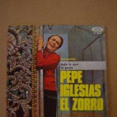 Discos de vinilo: PEPE IGLESIAS ( EL ZORRO )- ESMERALDA - TODO LO QUE TE GUSTA. Lote 44375277
