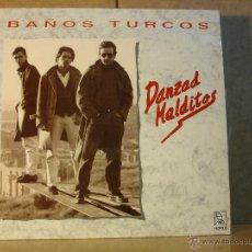 Discos de vinilo: BAÑOS TURCOS - DANZAD MALDITOS - HORUS 80.011 - 1990. Lote 44378453