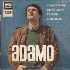 Discos de vinilo: EP ADAMO MES MAINS SUR TES HANCHES . Lote 44384283