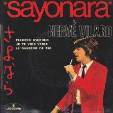Discos de vinilo: EP HERVE VILARD SAYONARA. Lote 44384331