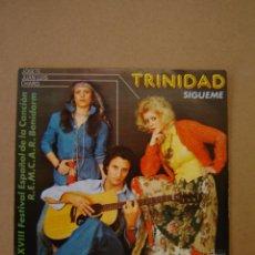 Discos de vinilo: TRINIDAD - SÍGUEME - UNA VIDA. Lote 44384848