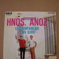 Discos de vinilo: HNOS. ANOZ - EL CAMPANERO - TUS OJOS. Lote 44401142